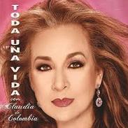 Claudia de Colombia -Toda una vida